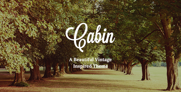 Cabin - Beautiful Vintage Theme